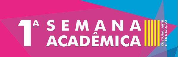 """cartaz em rosa e azul, escrito em branco """"1ª Semana Acadêmica """""""