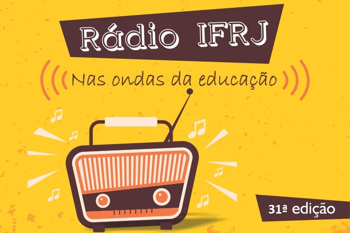 """Fundo amarelo, com rádio marrom, escrito """"Rádio IFRJ, nas ondas da educação"""""""